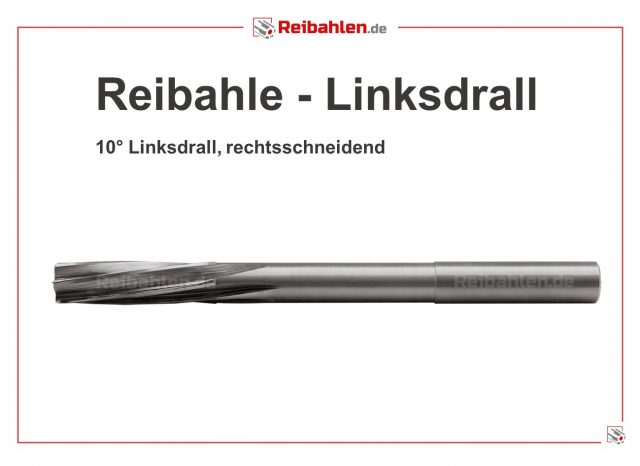Reibahle Linksdrall