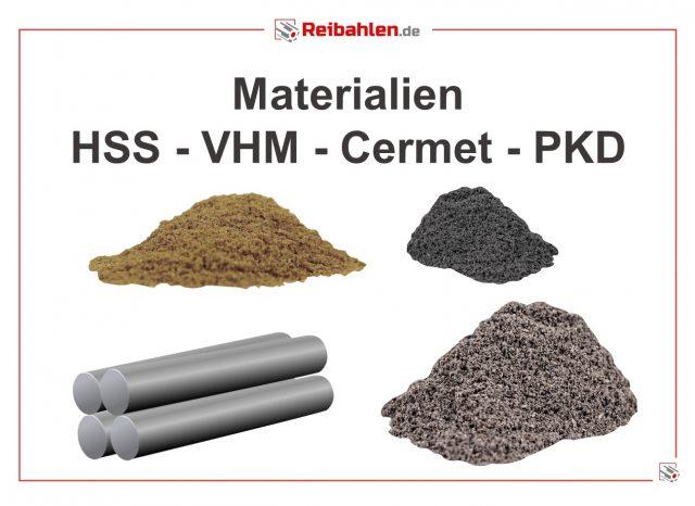 Reibahlen Materialien